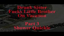 d. Sister Fucks Little Brother Part 3