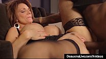 Hot Mature Cougar Deauxma Gets Drilled By A Big Black Cock! 10 min
