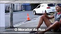 O MORADOR DE RUA DOTADO