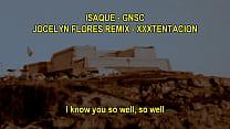 GNSC (XXXTENTACION - Jocelyn Flores) REMIX