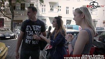 Reporterin sucht Mann und Frau auf der Straße für ein echtes Sextreffen