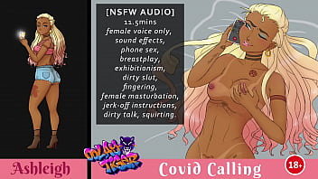 [ASHLEIGH] Covid Calling - Erotic Audio Play by Oolay-Tiger