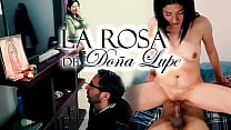 La Rosa De Doña Lupe - El Quintito - Parodia version porno